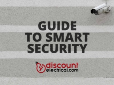 The Discount Electrical beginner's guide to smart security